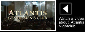 Watch A Video of Atlantis Gentlemen's Club